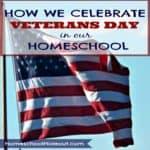 A Homeschooler's Veterans Day Celebration