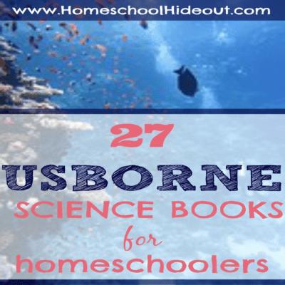 Usborne science books for homeschoolers