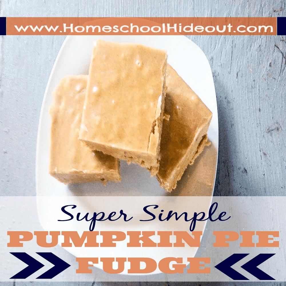 simple pumpkin pie fudge recipe