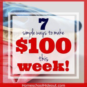 7 Easy Ways to Make $100 This Week