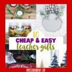Cheap DIY Gifts for Teachers