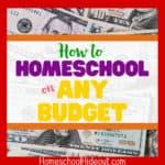 12 Ways to Homeschool on ANY Budget