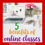 5 Benefits of Online Classes