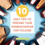Prepare Your Homeschooler for College