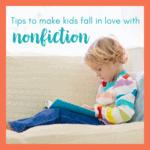 Reading Nonfiction: Teaching Kids to Enjoy It