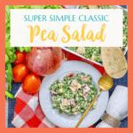 Quick & Easy Classic Pea Salad