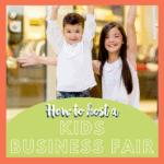 Host a Children's Business Fair