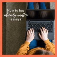 Want to buy already written essays?
