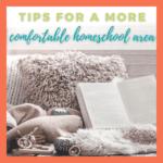 Creating a Comfortable Homeschool Space
