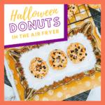 Halloween Air Fryer Donuts